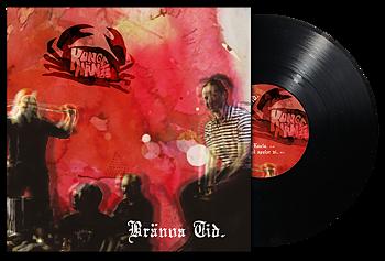 KUNGENS MÄN - Bränna Tid LP [PRE-ORDER}