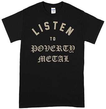 HENRIK PALM - Listen To Poverty Metal T-shirt
