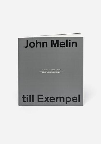 John Melin, till Exempel