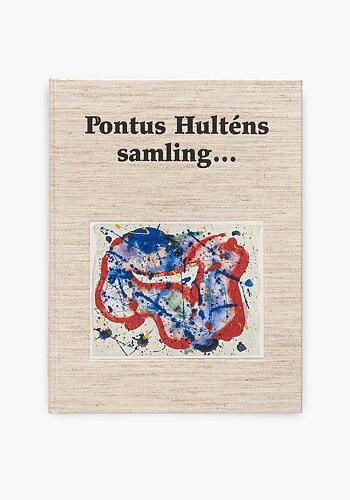 Pontus Hulténs samling...