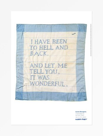 Louise Bourgeois, Untitled (I Have Been to Hell and Back)