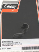 """Horn Wire Clip,B/T 1938-48,45"""" 40-57"""