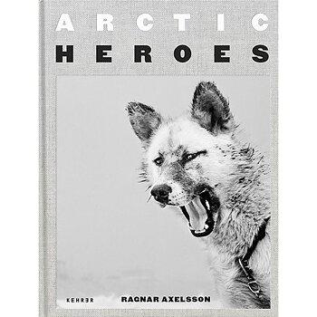 Ragnar Axelsson  - Arctic Heroes