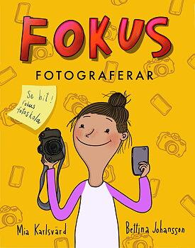 Mia Karlsvärd - Fokus fotograferar
