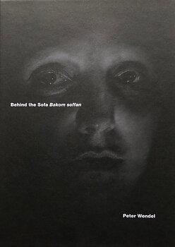 Peter Wendel - Behind the Sofa / Bakom soffan