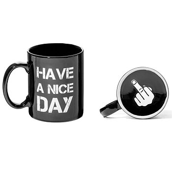 Have A Nice Day Mugg