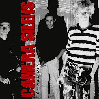 Camera Silens – Classe Criminelle - EP