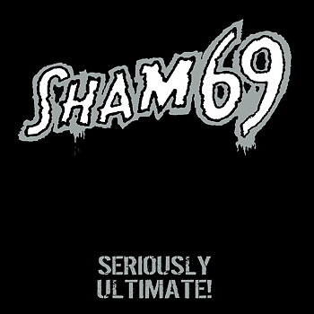 Sham 69 - Seriously Ultimate - 2LP