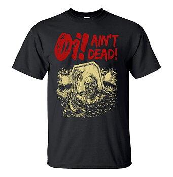 Oi! ain´t Dead! - T-shirt (Rött tryck)