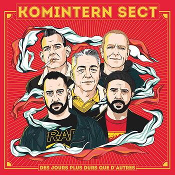 Komintern Sect - Des Jours Plus Durs Que D'Autres - CD  (PRE-ORDER)