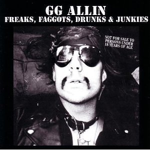 GG Allin - Freaks, Faggots, Drunks and Junkies - LP