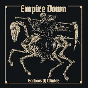 Empire Down - Gallows Of Winter - EP (Pre-Order)