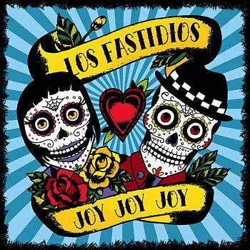 Los Fastidios – Joy Joy Joy - LP