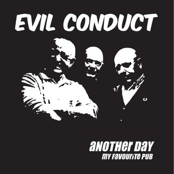 Evil Conduct - Another day - EP (PRE-ORDER)