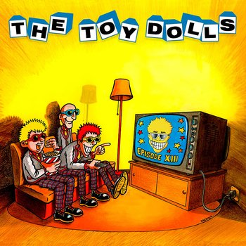 Toy Dolls - Episode XIII - LP (Röd)