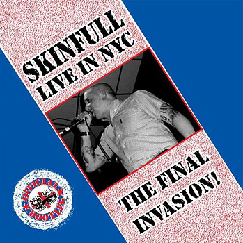 Skinfull – The Final Invasion (Live In NYC) - LP