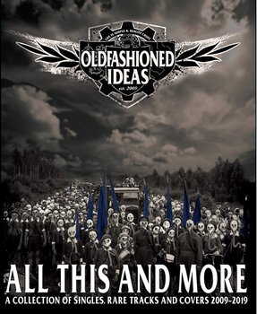 Oldfashioned Ideas - All this and more -  dubbelkassett