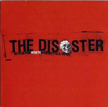 The Disaster – Black And White And Red All Over - LP (Second hand)