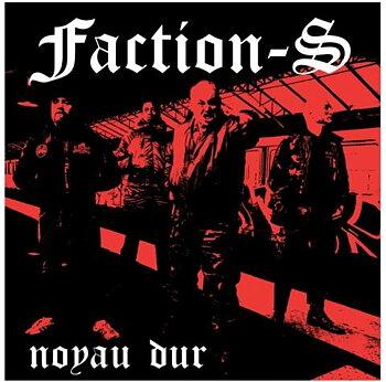 Faction S - Noyau dur - EP (andra pressen)