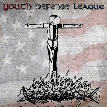 Youth Defense League - Complete Discography - LP + 7