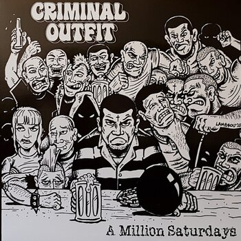 Criminal Outfit - A million saturdays - LP