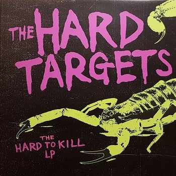 The Hard Targets - Hard to kill - LP