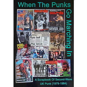 When the Punks go marching in -  Second Wave UK Punk (1979-1984) - Bok