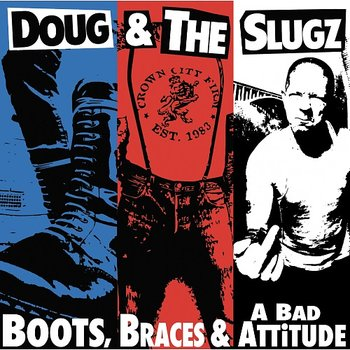 Doug & The Slugz - Boots, Braces And A Bad Attitude - LP (splatter)