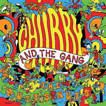 Chubby and the Gang - The Mutt's Nuts - LP (Deluxe)