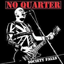 No Quarter – Society Falls - LP