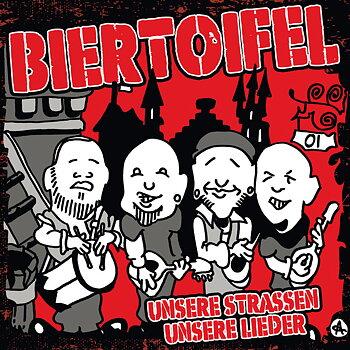 Biertoifel – Unsere Strassen Unsere Lieder - LP