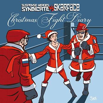 Christmas Fight Diary – Suspense Heroes Syndicate VS Skarface - Split EP