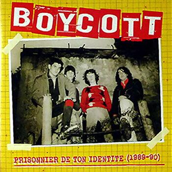 Boycott - Prisonnier De Ton Identité (1989 - 90) - LP