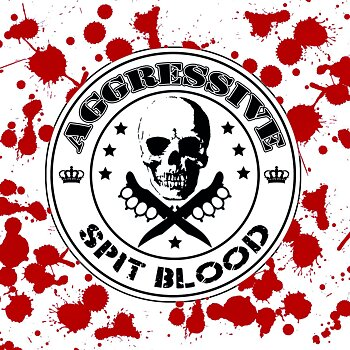Aggressive - Spit Blood - LP