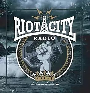 Riot City Radio – Anchor In The Storm - LP