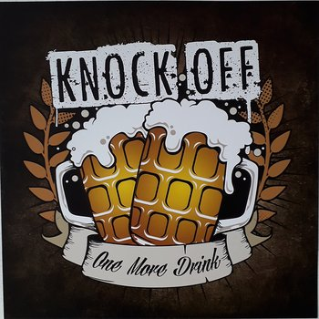 Knock Off - One More Drink - LP