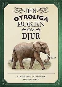 """Bok """" Den otroliga boken om djur"""""""