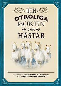Bok Den otroliga boken om hästar