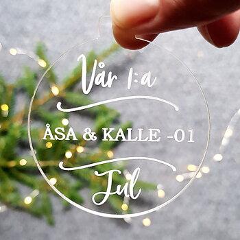 Personlig julkula, 1:a Julen med namn och årtal. 2 stl