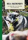 Hela jakthunden : om friskvård och sjukvård för jakthundar av Anna Pamuk