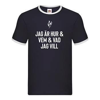 LARS WINNERBÄCK - RINGER T-SHIRT, JAG ÄR HUR & VEM & VAD JAG VILL
