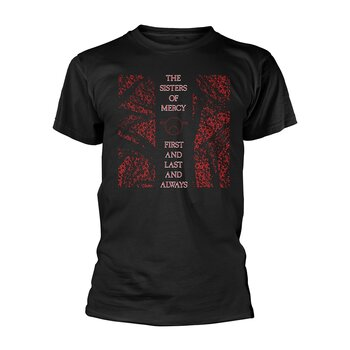 THE SISTERS OF MERCY - T-SHIRT, FIRST AND LAST AND ALWAYS