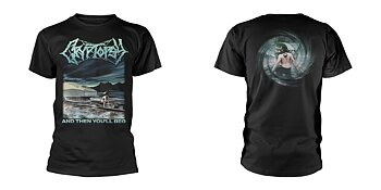CRYPTOPSY - T-SHIRT, AND THEN YOU'LL BEG