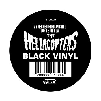 "HELLACOPTERS - MY MEPHISTOPHELEAN CREED / DON´T STOP NOW, 12"" (BLACK VINYL)"