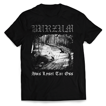 BURZUM - T-SHIRT, HVIS LYSET TAR OSS