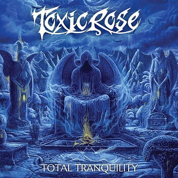 TOXICROSE - TOTAL TRANQUILITY (CD)