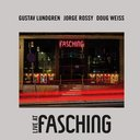 Lundgren/Rossy/Weiss: Live at Fasching (LP)
