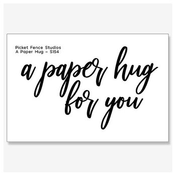 PICKET FENCE STUDIOS -A Paper Hug