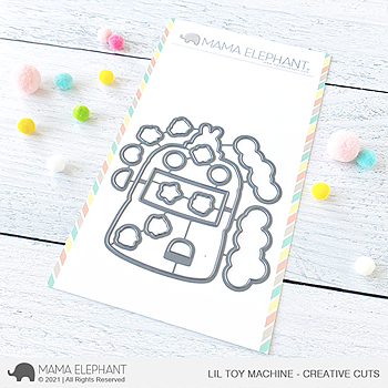 MAMA ELEPHANT-LIL TOY MACHINE - CREATIVE CUTS
