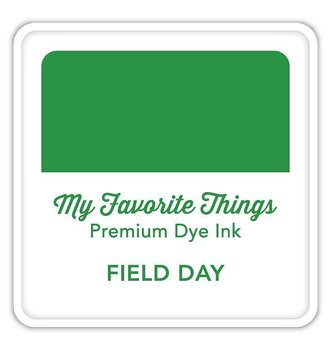 MY FAVORITE THINGS Premium Dye Ink Cube Field Day